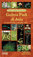 Panduan Lapang Praktis - Gulma Padi di Asia (A Practical Guide to Weeds of Rice in Asia)