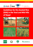 Guidelines for Dry Seeded Rice (DSR) in the Terai and Mid Hills of Nepal