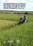 Increasing productivity of intensive rice systems through site-specific nutrient management